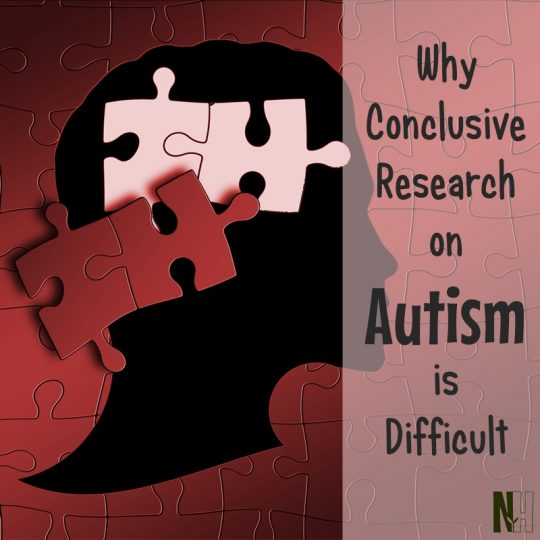 Why conclusive research on autism is difficult