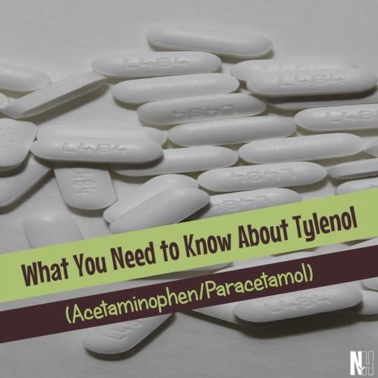 What you need to know about acetaminophen (Tylenol, paracetamol)