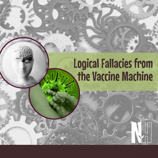 Logical Fallacies from the Vaccine Machine
