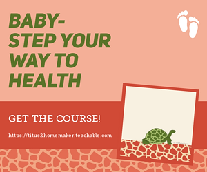 Baby Steps to Better Nutrition and a Healthier Lifestyle